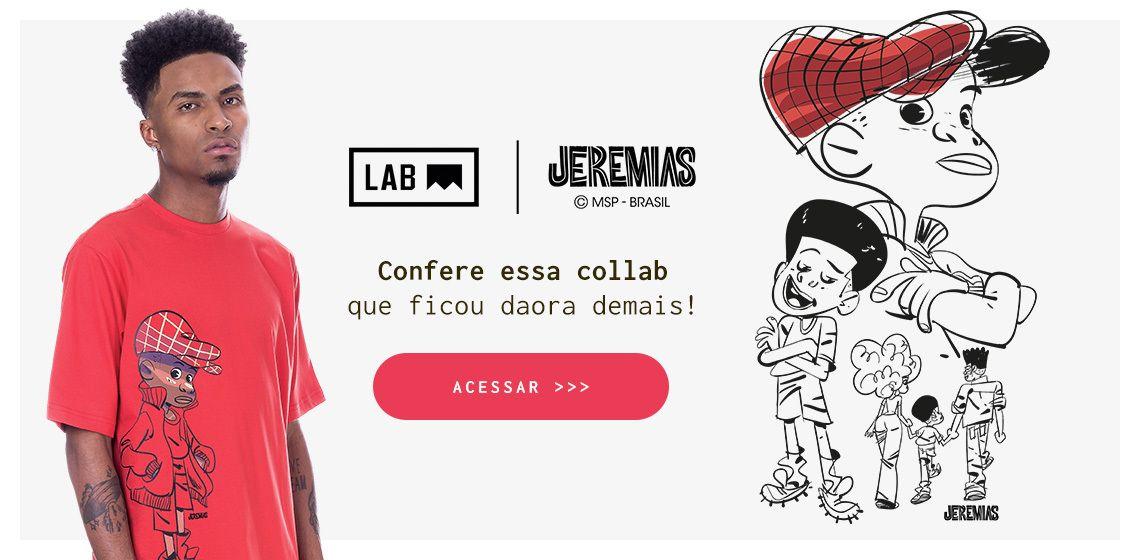 Coleção Lab x Jeremias: 5 motivos para conhecer