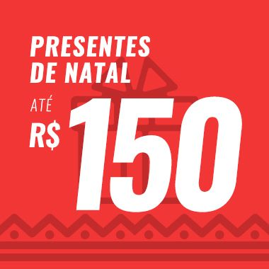 Presentes até R$150,00