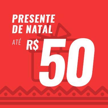 Presentes até R$50,00