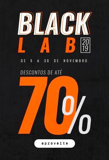 Black Lab 2019 - Produtos com até 70% de desconto