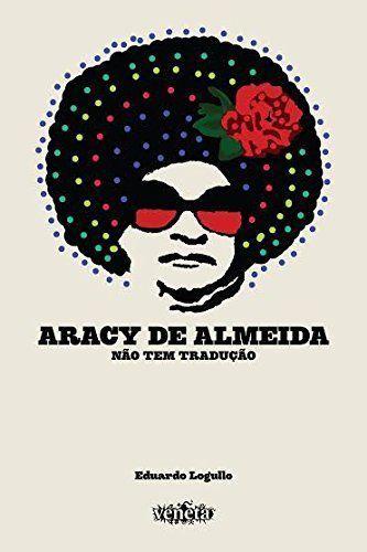 Livro Aracy de Almeira - Não tem tradução